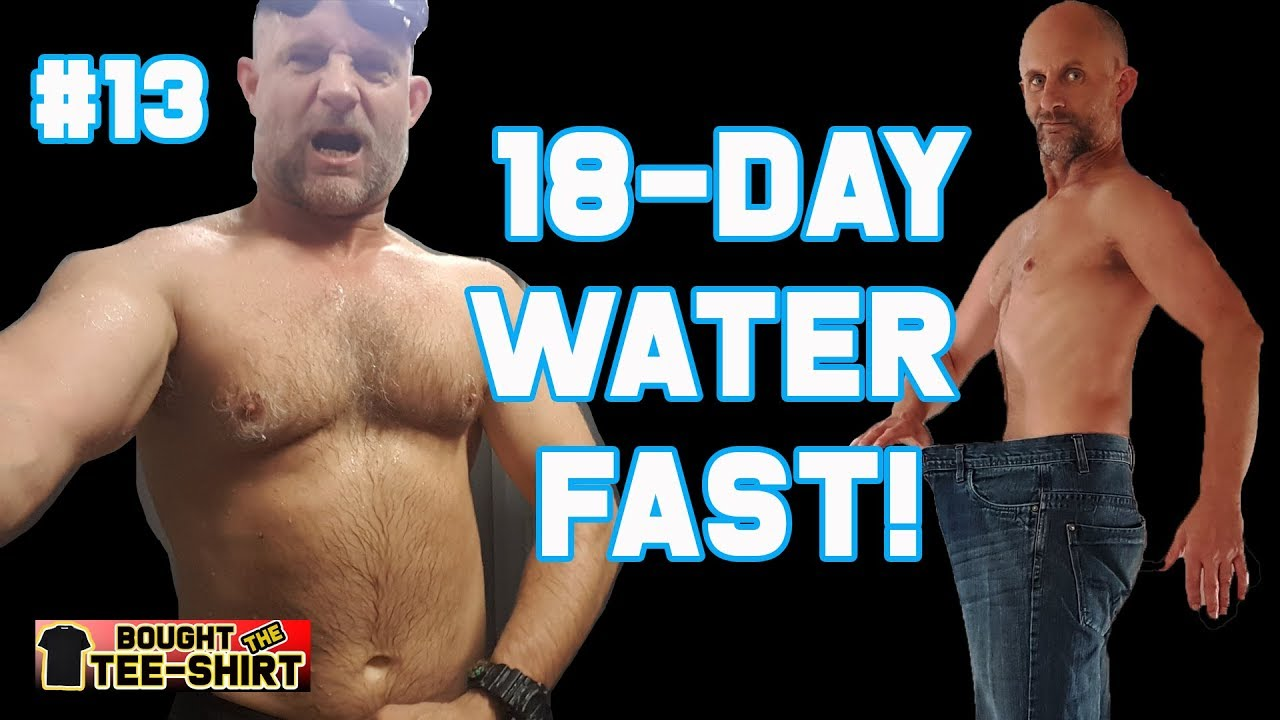 #13 My 18-Day Water Fast