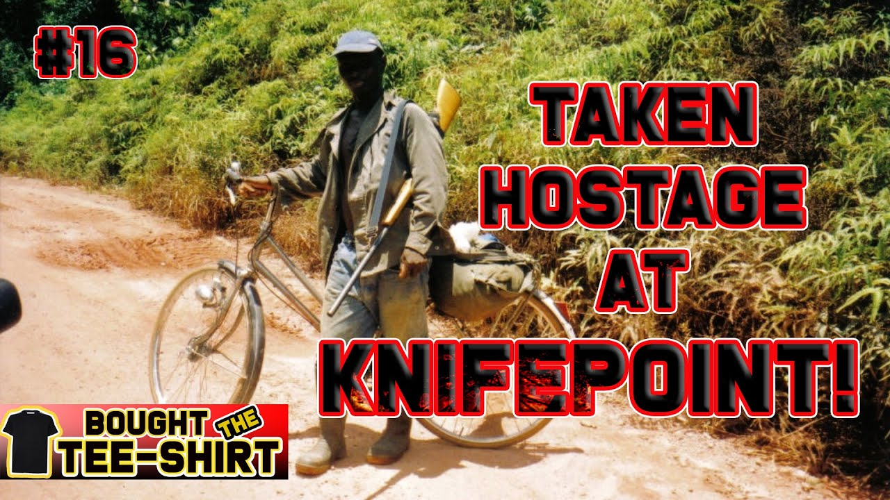#16 Held Hostage At Knifepoint In The Jungle – A true crime travel story