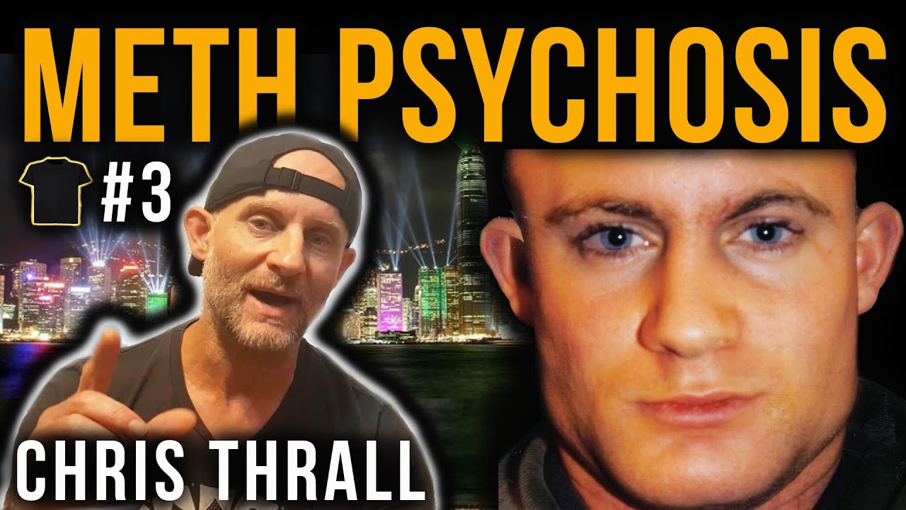 #3 Crystal Meth Psychosis Explained | Chris Thrall's Bought The T-Shirt Podcast | Mental Health