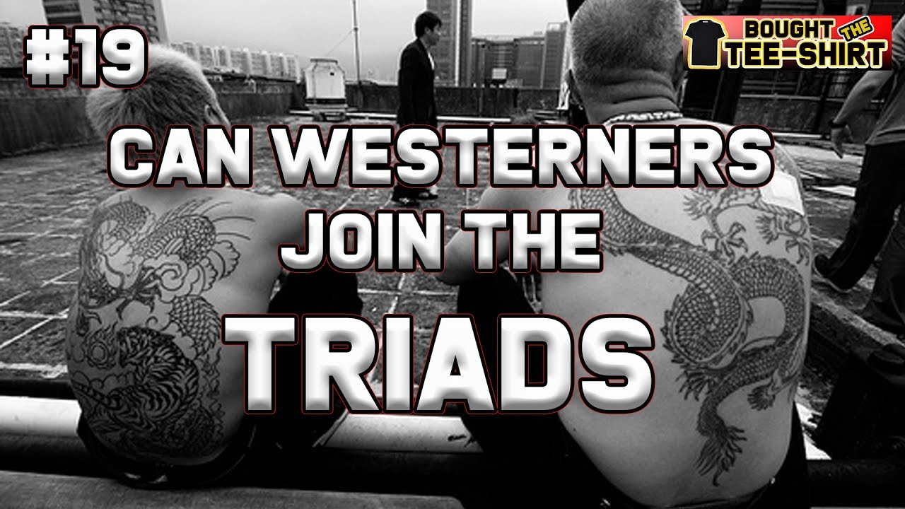 #19 Can A Westerner Join The Triads? A Doorman For The Triads Explains