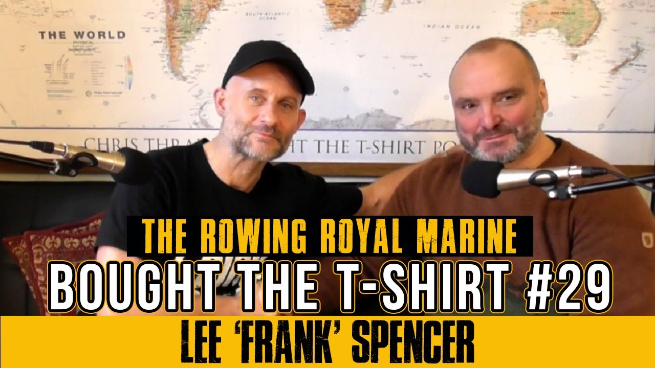 #29 – The Rowing Royal Marine Commando' Lee 'Frank' Spencer BEM – Amputee Beats Atlantic Crossing Record