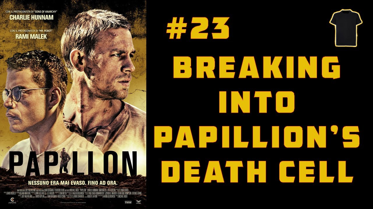 #23 When I Broke into Papillion's Death Cell on Devil's Island (Henri Charriere)