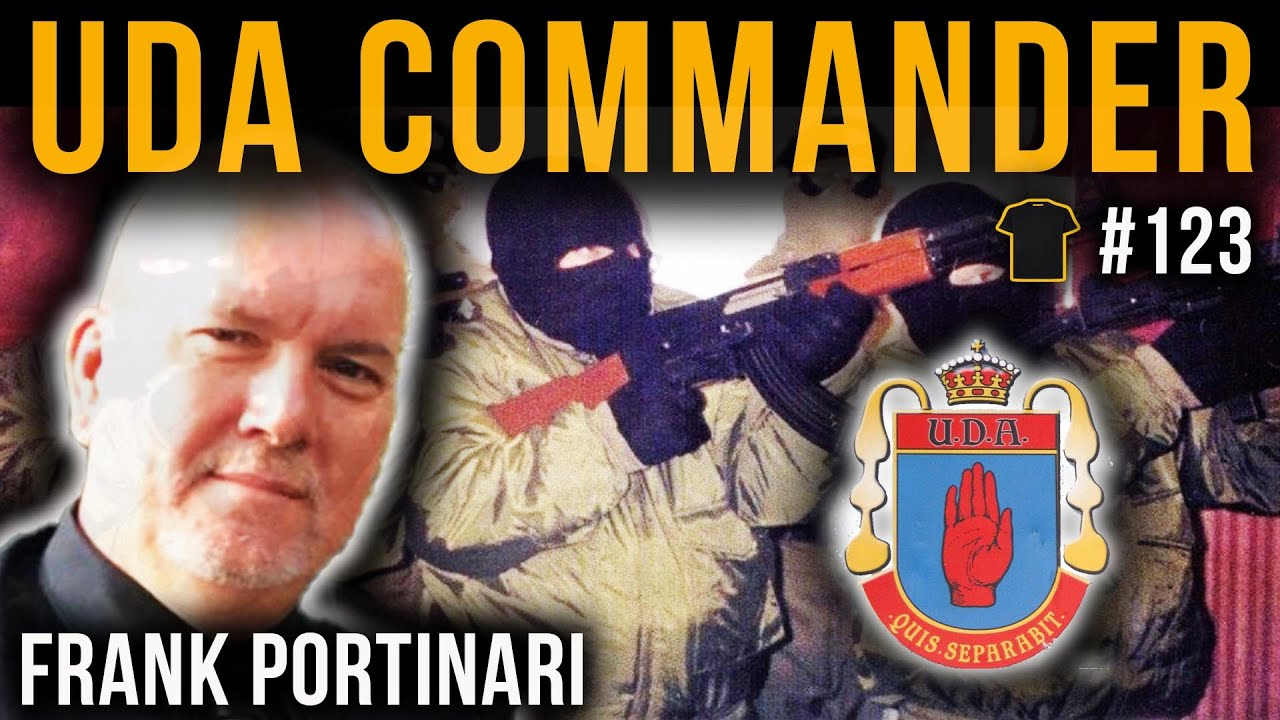 #123 UDA Commander & Loyalist Gunrunner | Frank Portinari | Bought The T-Shirt Podcast