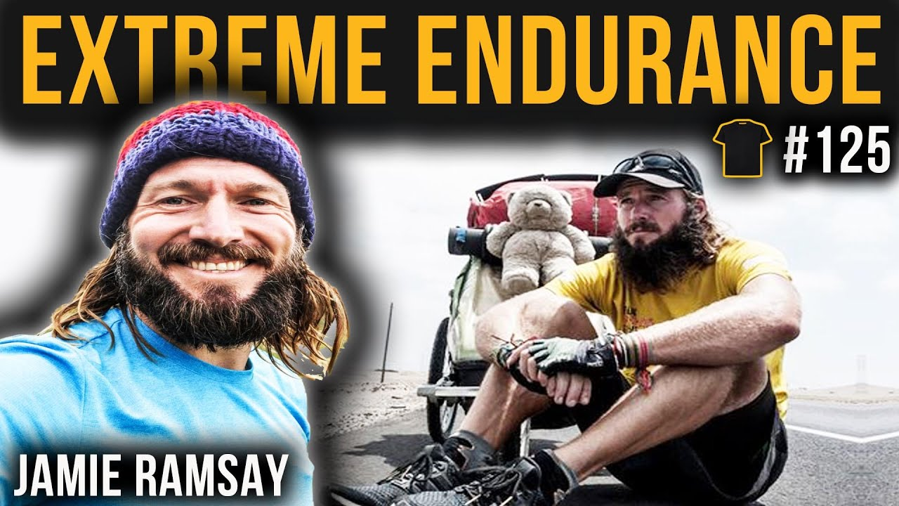 #125 Running The Americas | Jamie Ramsay | Extreme Endurance Athlete | Ultrarunning