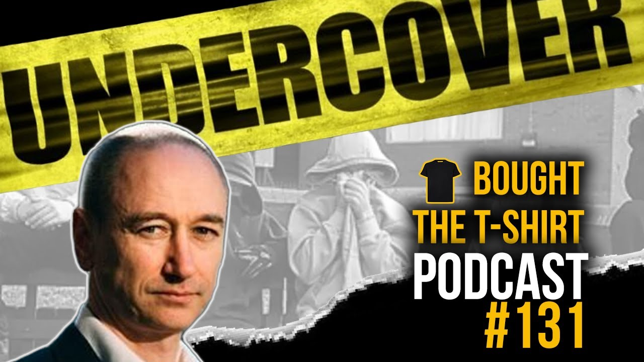 #131 Undercover Cop Exposes UK Gang Truth | Neil Woods | Bought The T-Shirt