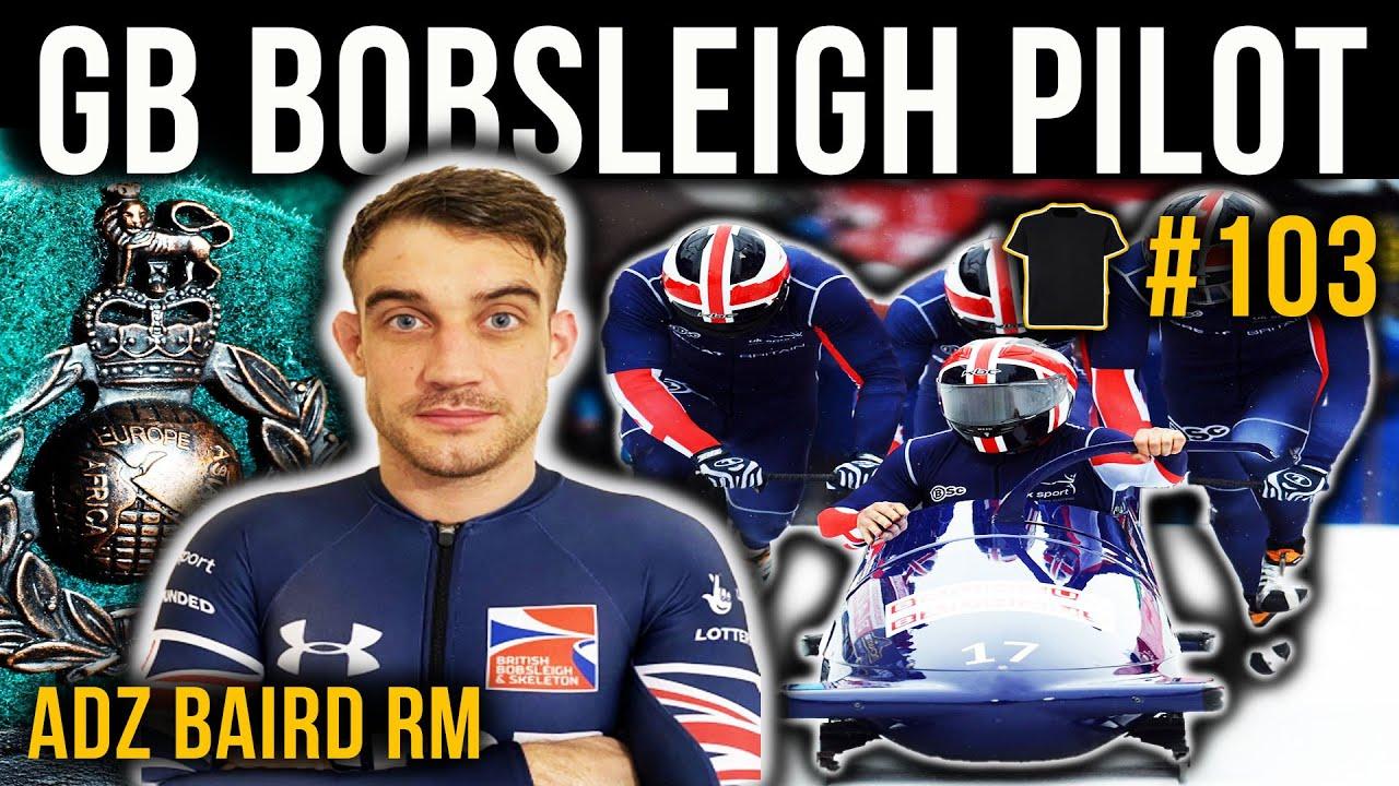 British Bobsleigh Pilot | Adam Baird | Royal Marines | #103
