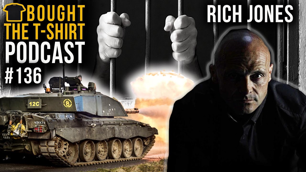 #136 British Army To COCAINE Kingpin | Rich Jones | Bought The T-Shirt Podcast