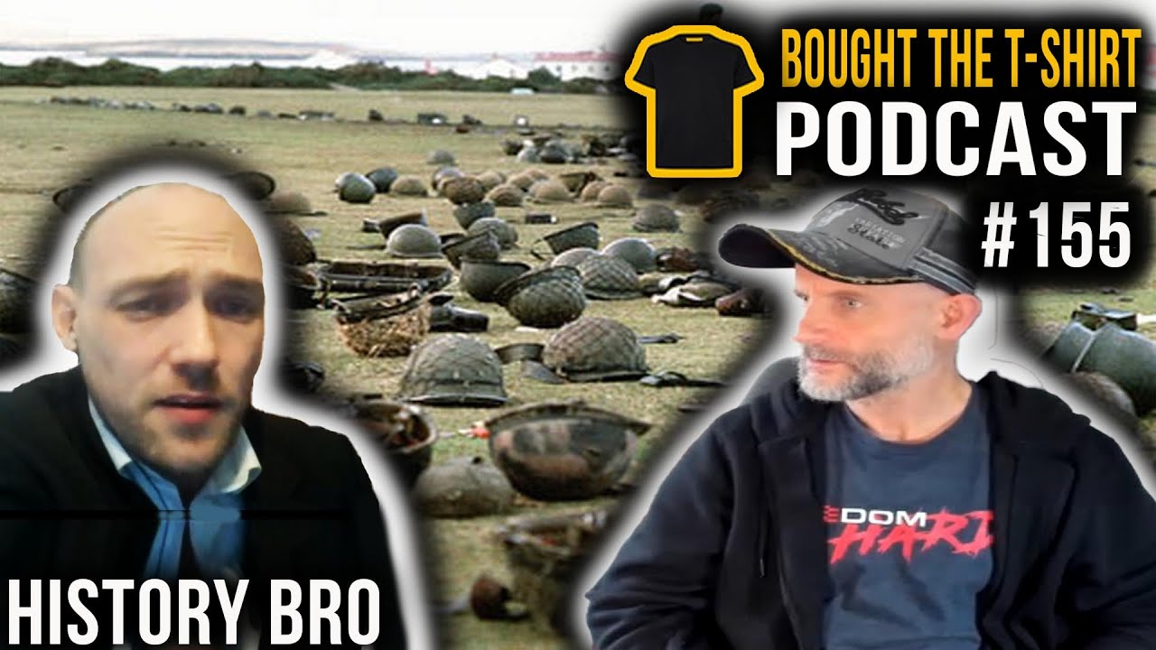 History Bro | The Falklands Conflict | Bought The T-Shirt Podcast #155