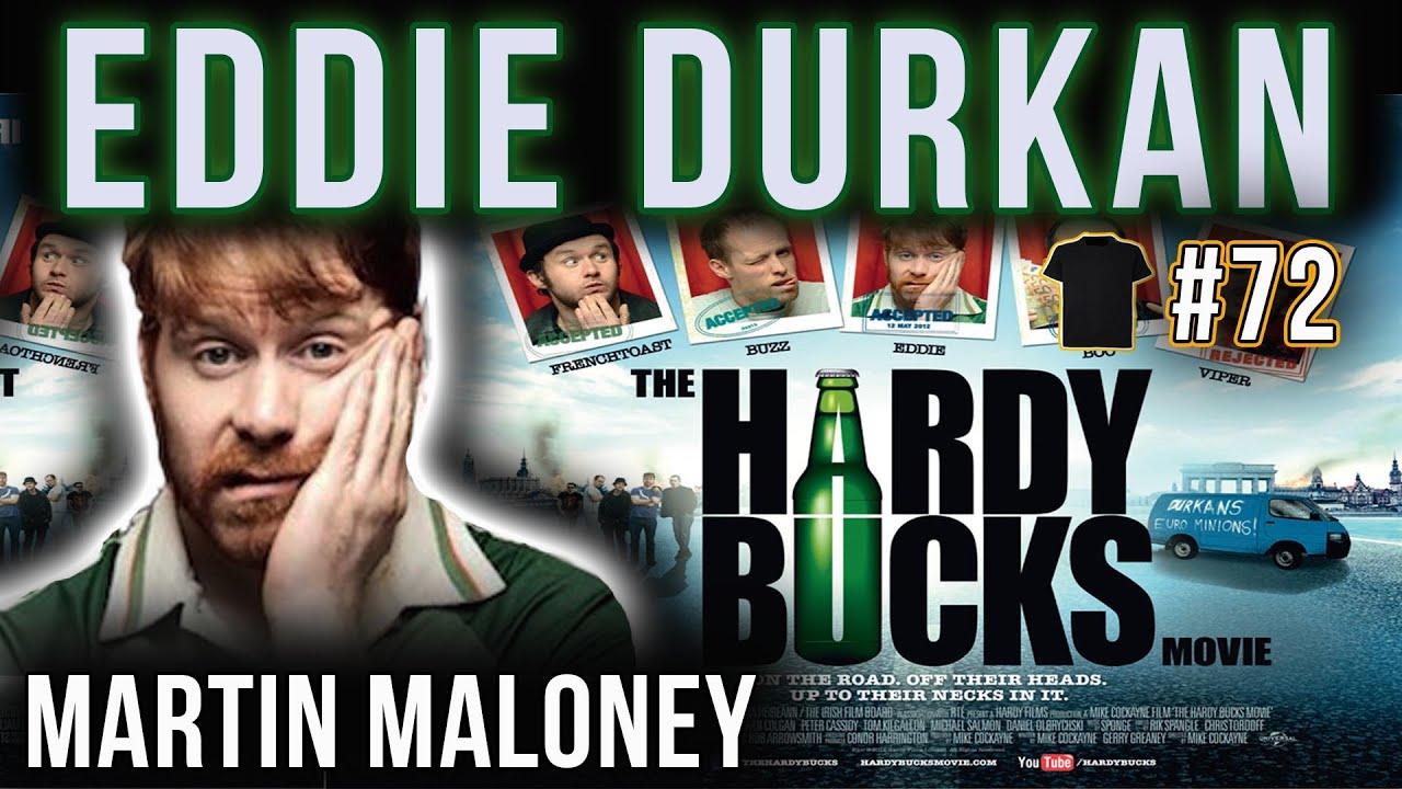 Ginger Bucks Matter | Martin Maloney Eddie Durkan | #72