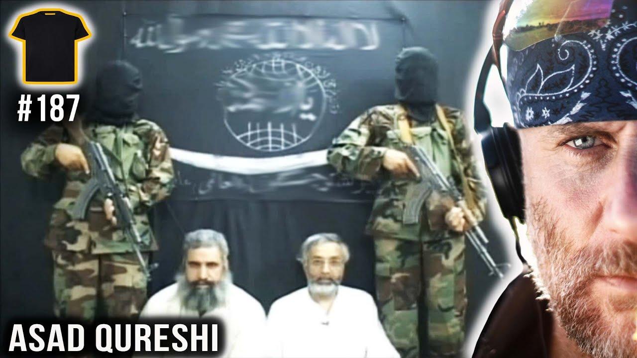 TAKEN In Afghanistan | Asad Qureshi | Podcast | #187