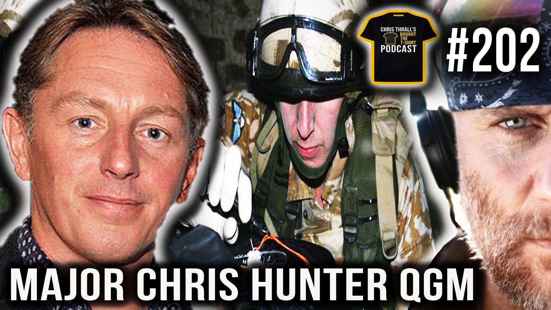 Beating The Bombmakers | Major Chris Hunter QGM | Podcast # 202