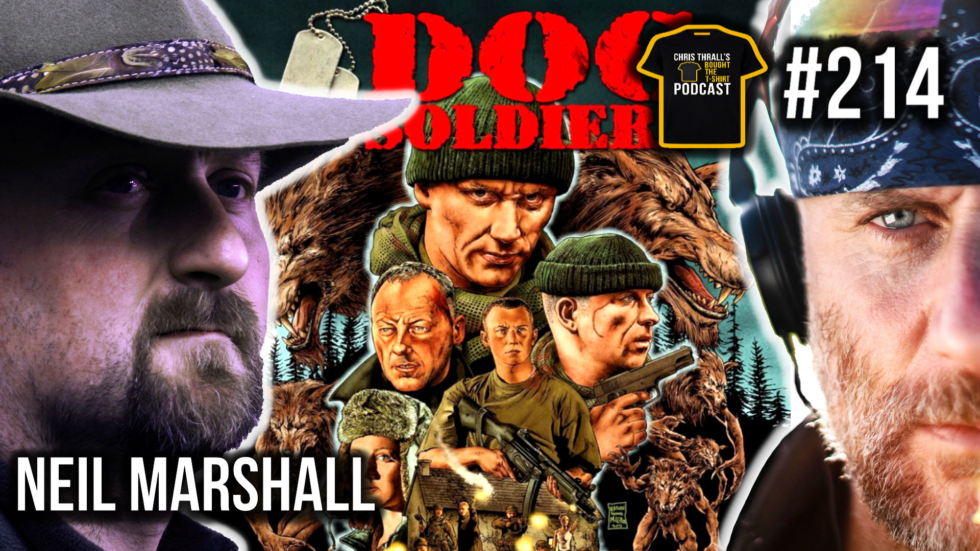 Dog Soldiers A British Army Classic | Bought The T-Shirt Podcast #214