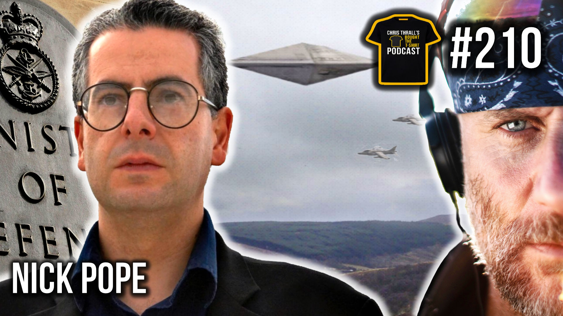Real Life X-Files | Nick Pope | MOD Declassified | Podcast #210