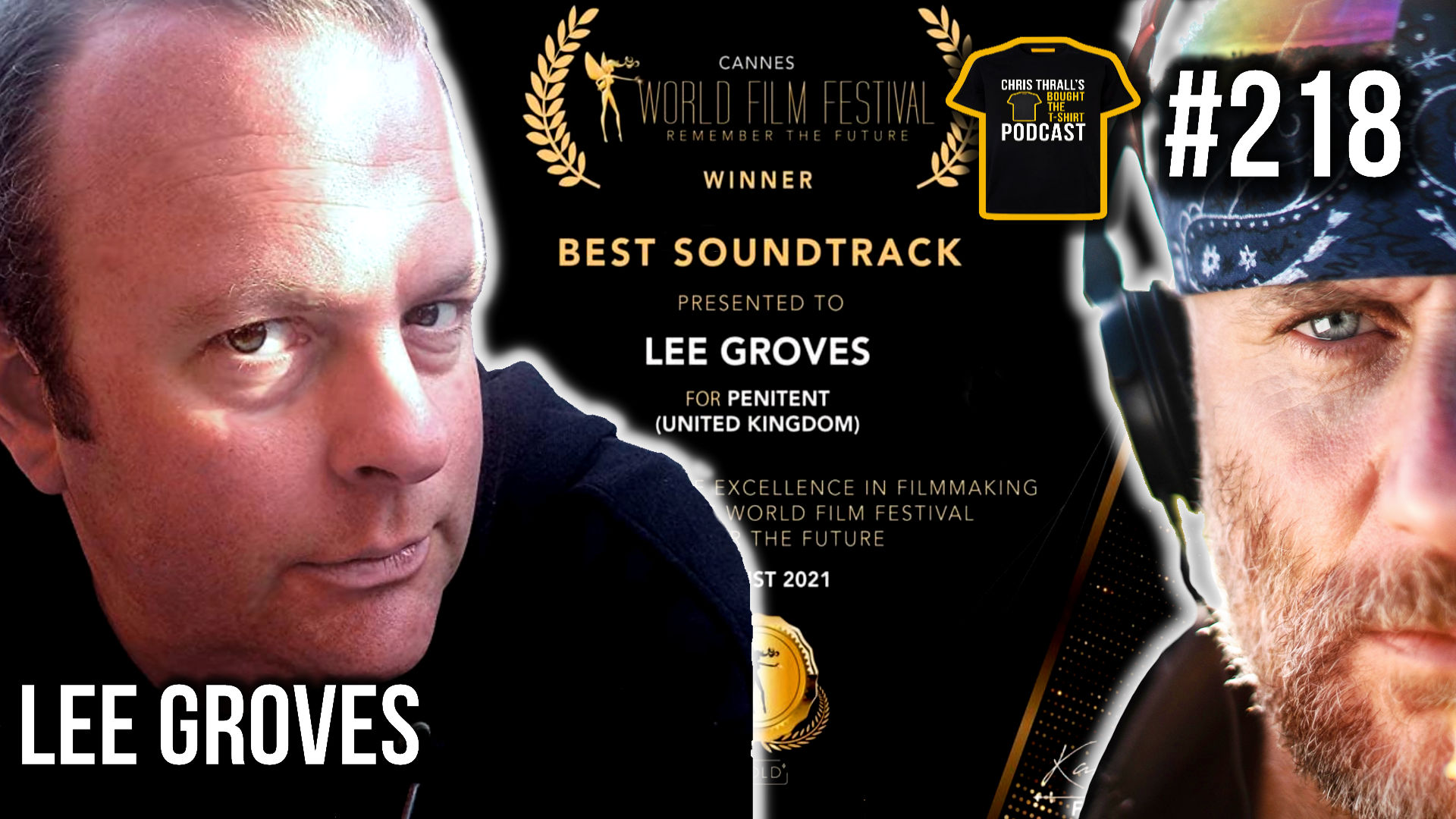 Hollywood Music Mogul | Lee Groves | Bought The T-Shirt Podcast #218